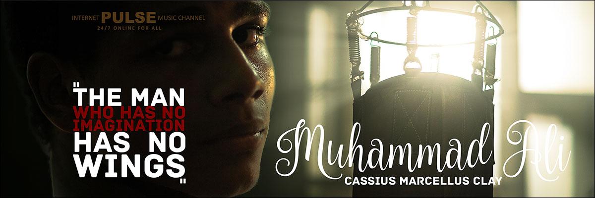 PULSE internet music channel. Muhammad Ali memory
